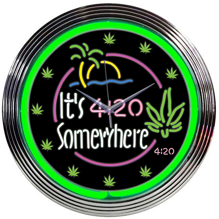Its 4 20 Somewhere Neon Clock