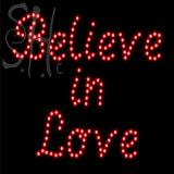 Custom Believe In Love Led Sign 2
