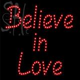Custom Believe In Love Led Sign 3