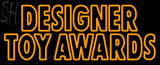 Custom Matt Artwork Designer Toy Awards Outdoor Neon Sign 2