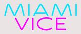 Custom Miami Vice Neon Sign 1