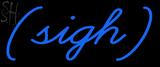 Custom Sigh Neon Sign 1