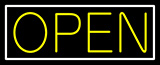 White Border With Yellow Open Neon Sign