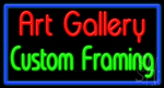Art Gallery Custom Framing Neon Sign