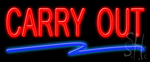Carry Out Neon Signs