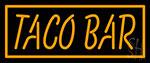Orange Border Taco Bar Neon Sign