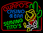 Guapos Casino And Bar Serving Titos Neon Sign