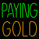 Paying Gold Neon Sign
