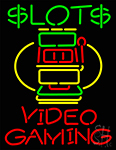 Slots Video Gaming Neon Sign