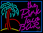 The Pink Taco Bar Neon Sign
