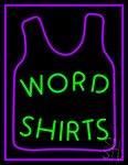 Word Shirts Neon Sign