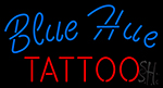 Blue Hue Tattoo Neon Sign