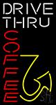 Drive Thru Coffee Vertical Neon Sign