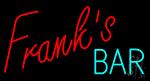 Franks Bar Neon Sign