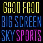 Good Food Big Screen Sky Sports Neon Sign