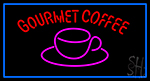 Gourmet Coffee Neon Sign