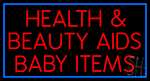 Health And Beauty Aids Baby Items Neon Sign
