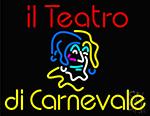 Il Teatro Di Carnevale Neon Sign