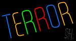 Multicolor Terror Neon Sign