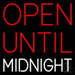 Open Until Midnight Neon Sign