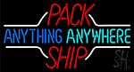 Pack Anything Anywhere Ship Neon Sign