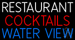Restaurant Cocktails Water View Neon Sign