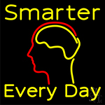 Smarter Every Day Neon Sign