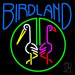 Birdland Neon Sign