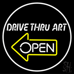 Drive Thru Art Neon Sign