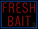 Fresh Bait Neon Sign