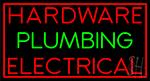 Hardware Plumbing Electrical Neon Sign