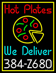 Hot Plates Pizza We Deliver Neon Sign