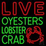 Live Oysters Lobster Crab With Logo Neon Sign