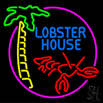 Lobster House With Lobster Neon Sign