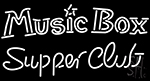 Music Box Supper Club Neon Sign