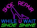 Shoe Repair While U Wait Shoe Shine Neon Sign