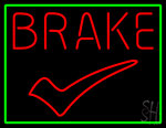 Brake Neon Sign