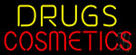 Drugs Cosmetics Neon Sign