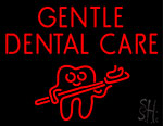 Gentle Dental Care Neon Sign