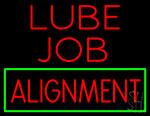 Lube Job Alignment Neon Sign