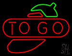 To Go Chili Neon Sign