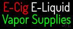 Vapor Supplies Neon Sign