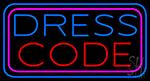 Dress Code Neon Sign