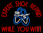 Expert Shoe Repair While You Wait Neon Sign