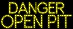 Custom Danger Open Pit Led Sign 13