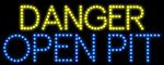 Custom Danger Open Pit Led Sign 4