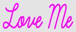 Custom Love Me Neon Sign 4