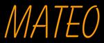 Custom Mateo Neon Sign 1