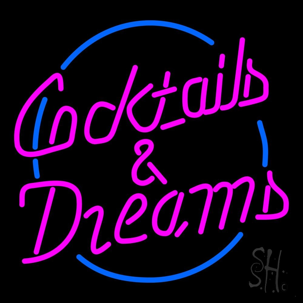 Cocktails and Dreams Neon Sign | Cocktail Neon Signs
