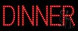 Dinner LED Sign